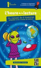 L'heure de la lecture 3- 1e année | Dorais, Nathalie