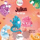 Julius le virus | Leroux, Nadia