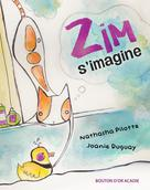Zim s'imagine | Pilotte, Nathasha