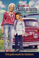 L'Acadie en baratte | Léger, Diane Carmel