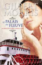 Le palais du fleuve | Morris, Gilbert