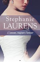L'amour, toujours l'amour | Laurens, Stephanie