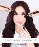 Le petit guide de la beauté | Dulude, Cynthia