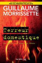 Terreur domestique | Morrissette, Guillaume