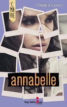 Annabelle | Stéphanie, Deslauriers