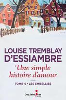 Une simple histoire d'amour, tome 4 | Tremblay D'Essiambre, Louise