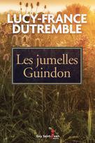 Les jumelles Guindon   Dutremble, Lucy-France