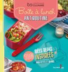 Boîte à lunch antiroutine | Lizotte, Sonia