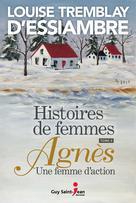 Histoires de femmes, tome 4 | Tremblay D'Essiambre, Louise