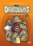 Les dragouilles 5 - Les orangées de Dakar | Cyr, Maxim