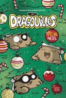Les dragouilles - Spécial Noël | Cyr, Maxim