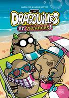 Les dragouilles en vacances! | Gottot, Karine