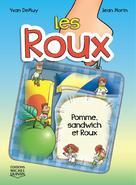 Les Roux 3 - Pomme, sandwich et Roux | Demuy, Yvan
