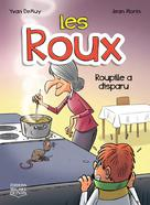 Les Roux 4 - Roupille a disparu | Demuy, Yvan