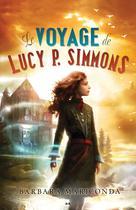 Le voyage de Lucy P. Simmons   Mariconda, Barbara
