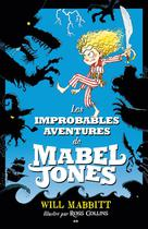 Les improbables aventures de Mabel Jones | Mabbitt, Will