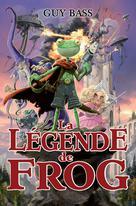 La légende de Frog | Bass, Guy