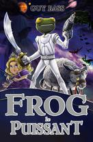Frog le puissant | Bass, Guy