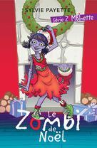 Le Zombi de Noël | Payette, Sylvie