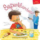 Saperlifourchette! | Turcotte, Roxane