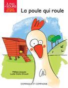 La poule qui roule | Jacques, Mélissa