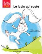 Le lapin qui saute | Jacques, Mélissa