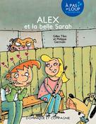 Alex et la belle Sarah | Tibo, Gilles