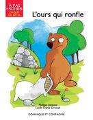 L'ours qui ronfle   Jacques, Mélissa