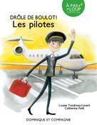 Les pilotes | Tondreau-Levert, Louise