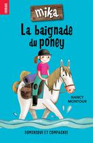 La baignade du poney | Montour, Nancy