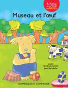 Museau et l'œuf | Tondreau-Levert, Louise
