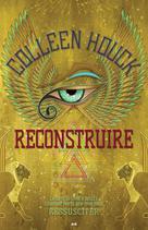 Ressusciter - Reconstruire   Houck, Coleen