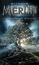 Le grand arbre d'Avalon   Barron, T. A.