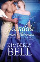 Un scandale nommé autrement | Bell, Kimberly