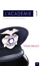 Conduite condamnable | Bailey, Tessa
