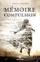 Mémoire et compulsion |