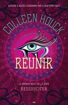 Ressusciter - Réunir   Houck, Coleen