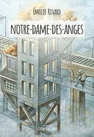Notre-Dame-des-Anges | Rivard, Émilie