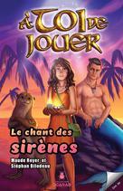 Le chant des sirènes | Royer, Maude
