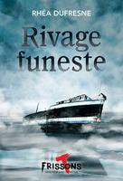 Rivage funeste   Dufresne, Rhéa