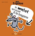 Mulot qui jouait à la bagarre (Le) | Charlat, Benoit