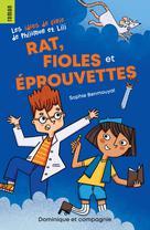 Rat, fioles et éprouvettes   Benmouyal, Sophie