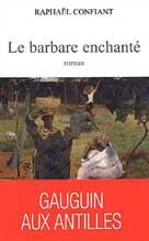 Le barbare enchanté | Confiant, Raphaël