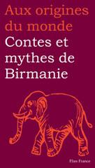 Contes et mythes de Birmanie | Coyaud, Maurice