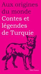 Contes et légendes de Turquie | Dor, Rémy