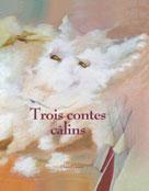 Trois contes câlins | Lafonta, Isabelle
