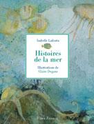 Histoires de la mer | Lafonta, Isabelle
