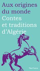 Contes et légendes d'Algérie | Aceval, Nora