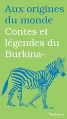 Contes et légendes de Burkina-Faso | Diep, Françoise