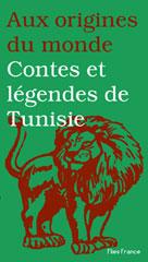 Contes et légendes de Tunisie | Ayadi, Boubaker